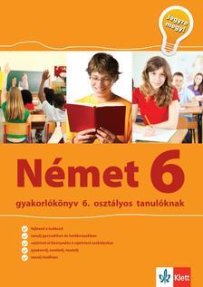 Sárvári Tünde, Gyuris Edit - Német Gyakorlókönyv 6 - Jegyre Megy