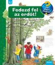 Angela Weinhold - Fedezd fel az erdőt!