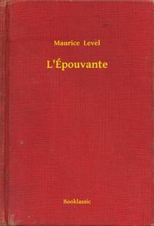 Level, Maurice - L'Épouvante [eKönyv: epub, mobi]