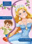 Mesék és feladatok mesehősökkel - Hamupipőke és Pinokkió