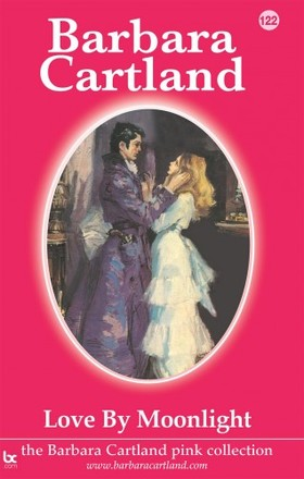 Barbara Cartland - Love by Moonlight [eKönyv: epub, mobi]