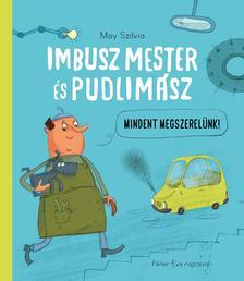 May Szilvia - Pikler Éva - Imbusz mester és Pudlimász