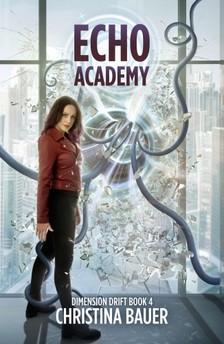 Bauer Christina - ECHO Academy [eKönyv: epub, mobi]
