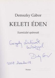 Demszky Gábor - Keleti éden (dedikált) [antikvár]