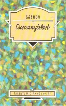 Anton Pavlovics Csehov - Cseresznyéskert [antikvár]