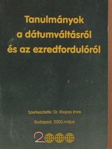 Antal Z. László - Tanulmányok a dátumváltásról és az ezredfordulóról [antikvár]