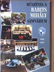 Adorján Gáborné - Húszéves a Babits Mihály Gimnázium - CD-vel [antikvár]