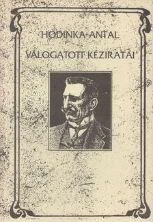 Udvari István - Hodinka Antal Válogatott Kéziratai [antikvár]