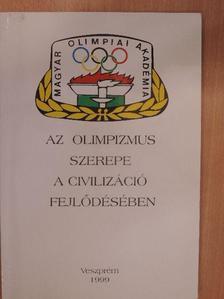 Borovitz Tamás - Az olimpizmus szerepe a civilizáció fejlődésében [antikvár]