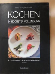Maurice Kirsch - Kochen in höchster Vollendung [antikvár]