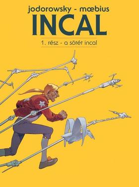Jodorowsky - Moebius - Incal 1. - A Sötét Incal