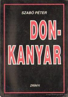 SZABÓ PÉTER - Don-kanyar [antikvár]