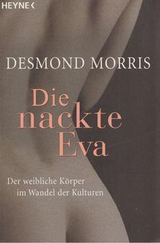 Desmond Morris - Die nackte Eva [antikvár]