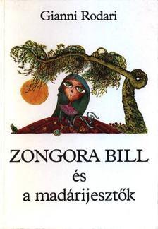Gianni Rodari - Zongora Bill és a madárijesztők [antikvár]
