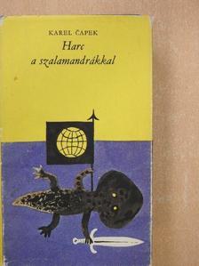 Karel Čapek - Harc a szalamandrákkal [antikvár]