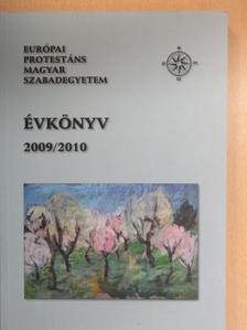 Allender Félix - Európai Protestáns Magyar Szabadegyetem évkönyv 2009/2010 [antikvár]