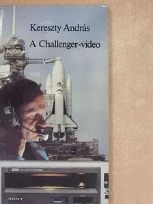 Kereszty András - A Challenger-video [antikvár]