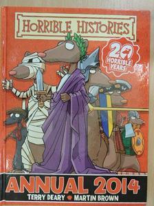 Terry Deary - Horrible Histories Annual 2014 [antikvár]