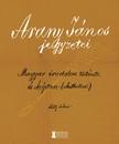Bátori 'Sigray Pál - Arany János jegyzetei