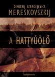 Mereskovszkij Dimitrij Szergejevics - A hattyúölõ [eKönyv: epub, mobi]