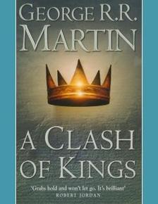 George R. R. Martin - A Clash of Kings
