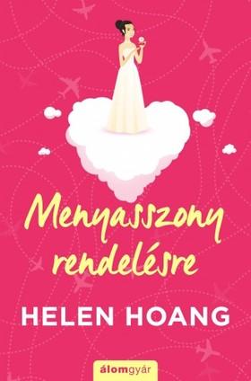 Helen Hoang - Menyasszony rendelésre