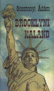 Gosztonyi Ádám - Brooklyni kaland [antikvár]