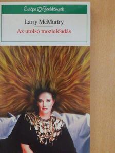 Larry McMurtry - Az utolsó mozielőadás [antikvár]