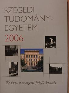 Badó Attila - Szegedi Tudományegyetem 2006 [antikvár]