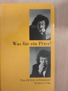 Eva Haldimann - Was für ein Péter! [antikvár]