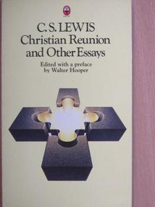 C. S. Lewis - Christian Reunion [antikvár]