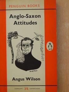 Angus Wilson - Anglo-Saxon Attitudes [antikvár]
