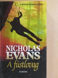 Nicholas Evans - A füstlovag [antikvár]
