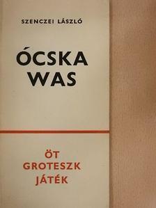 Szenczei László - Ócskawas [antikvár]