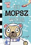 Kyla May - Egy mopsz naplója - Kutya a hóban