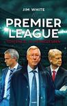 Jim White - A Premier League története 10 mérkõzésben