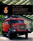 Tűzoltó szerkocsik Magyarországon II.