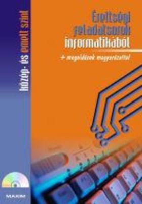 Benke Gabriella - Érettségi feladatsorok informatikából [antikvár]