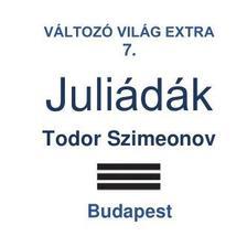 Szimeonov Todor - Juliádák