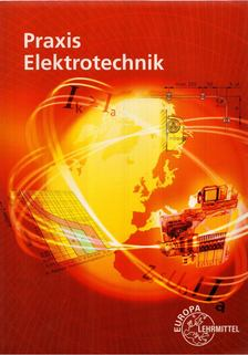 Klaus Tkotz - Praxis Elektrotechnik [antikvár]