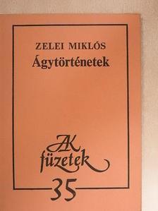 Zelei Miklós - Ágytörténetek [antikvár]