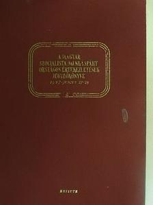 Fock Jenő - A Magyar Szocialista Munkáspárt Országos Értekezletének jegyzőkönyve [antikvár]