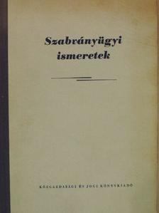 Dr. Szelényi Zoltán - Szabványügyi ismeretek [antikvár]