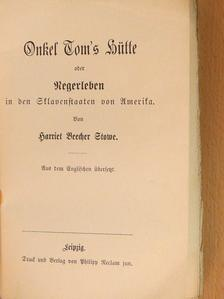 Harriet Beecher Stowe - Onkel Tom's Hütte (gótbetűs) [antikvár]