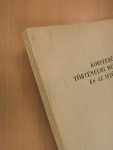 Elekes Lajos - Korszerű történelmi műveltség és az ifjúság [antikvár]