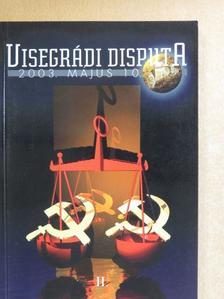 Balipap Ferenc - Visegrádi Disputa 2003. május 10. [antikvár]