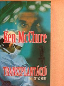 Ken McClure - Transzplantáció [antikvár]