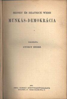 Webb, Beatrice - Munkás-demokrácia I-II. kötet [antikvár]