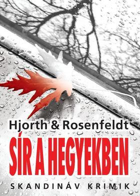 Michael Hjorth - Hans Rosenfeldt - Sír a hegyekben