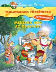 Geronimo Stilton - Mentsük meg az olimpiát! - Képregény